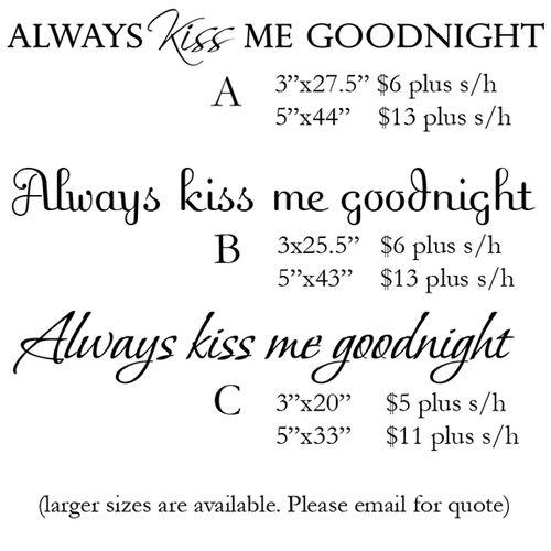 ALWAYS KISS DOTW